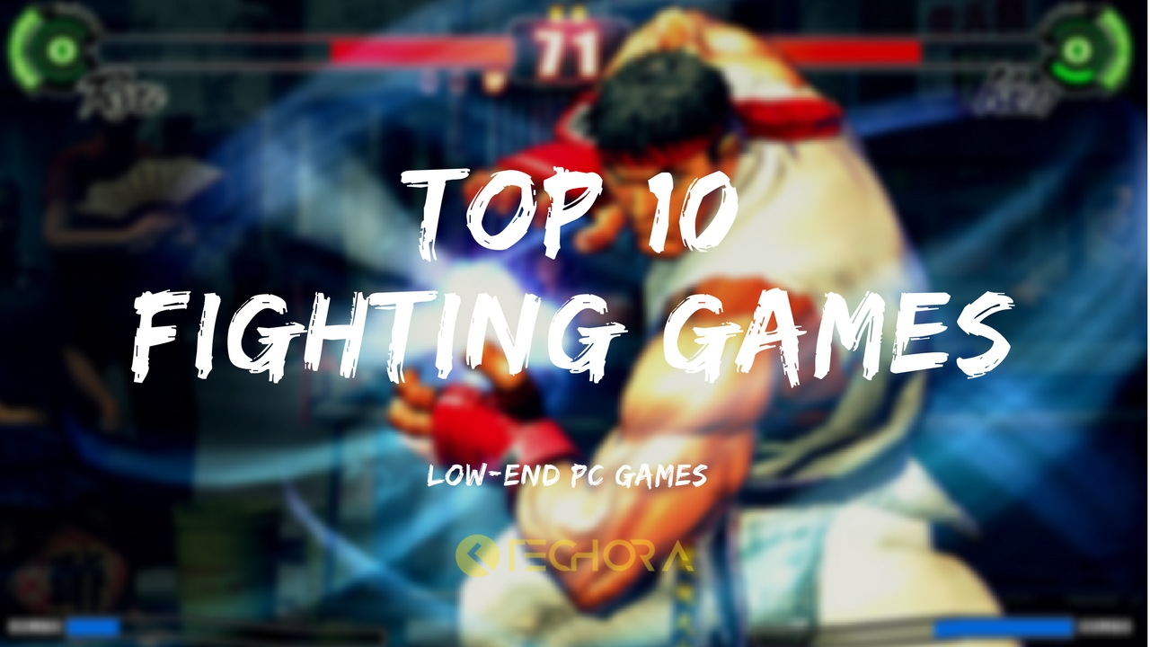 top 10 fighting games pc free download