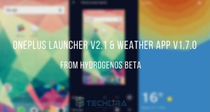 Download & Install OnePlus Launcher V2.1 & Weather App V1.7.0
