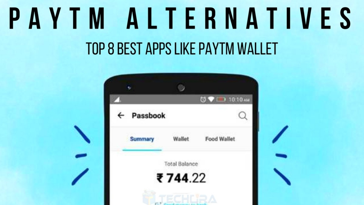 PayTm Alternatives: Top 8 Best Apps Like Paytm Wallet