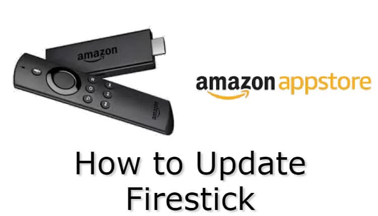 How to Update Amazon Firestick & Fire TV Stick - TechOwns