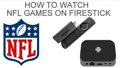 Photo of How to Watch NFL Games on Firestick & Fire TV