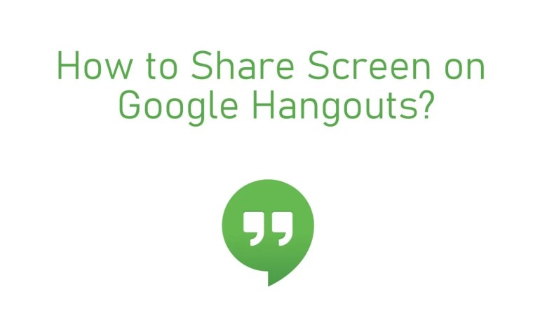 How to Share Screen on Hangouts?