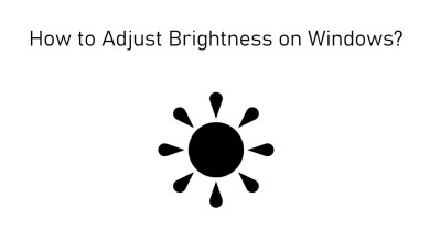 How to Adjust Brightness on Windows