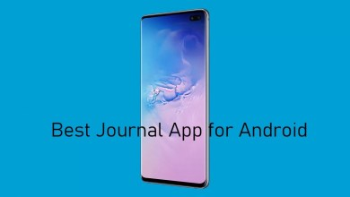 Photo of Best Journal Apps for Android [Updated 2020]