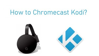Photo of How to Chromecast Kodi Media Player to TV [2020]
