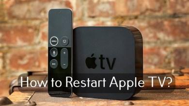 Photo of How to Reboot or Restart Apple TV [3 Methods]