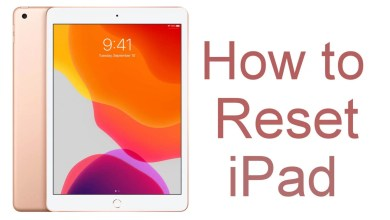 Photo of How to Reset iPad to Factory Settings [4 methods]