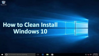 Photo of How to Do a Clean Install of Windows 10 Easily