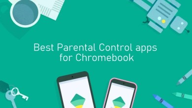Photo of Best Parental Control apps for Chromebook [Updated 2020]