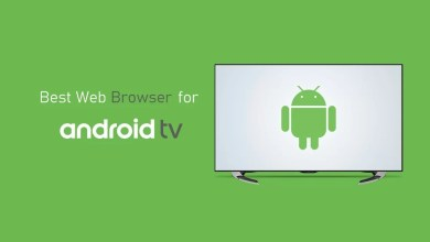 Photo of Best Web Browser for Android TV [Updated 2020]