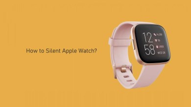 Photo of How to Silent Apple Watch [1 Min Guide]