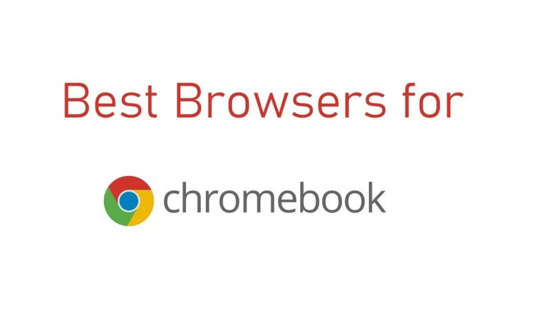 Best Browsers for Chromebook