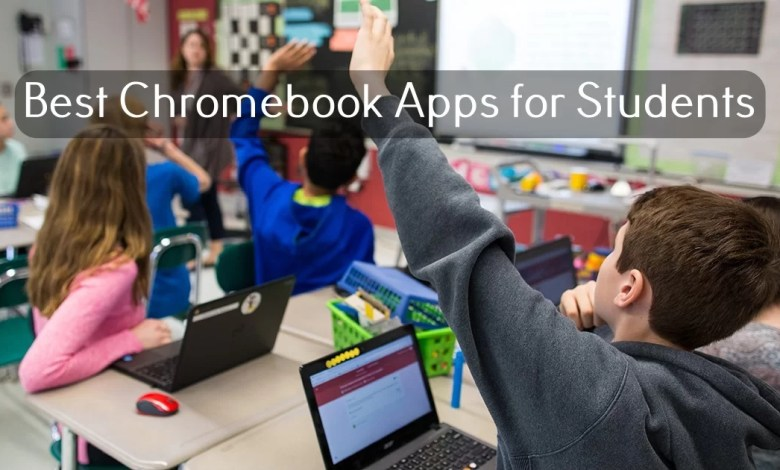 Best Chromebook apps for Students