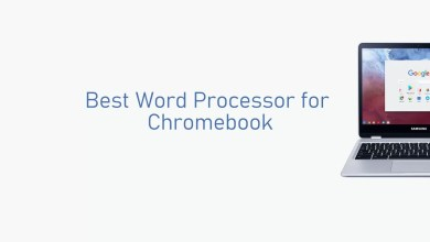Photo of Best Word Processor for Chromebook [2020]