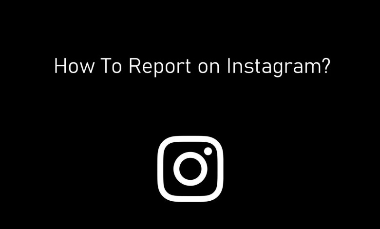 How to report on instagram