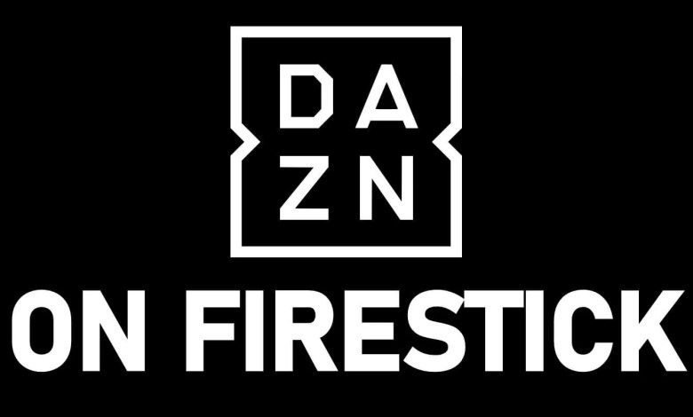 DAZN on Firestick