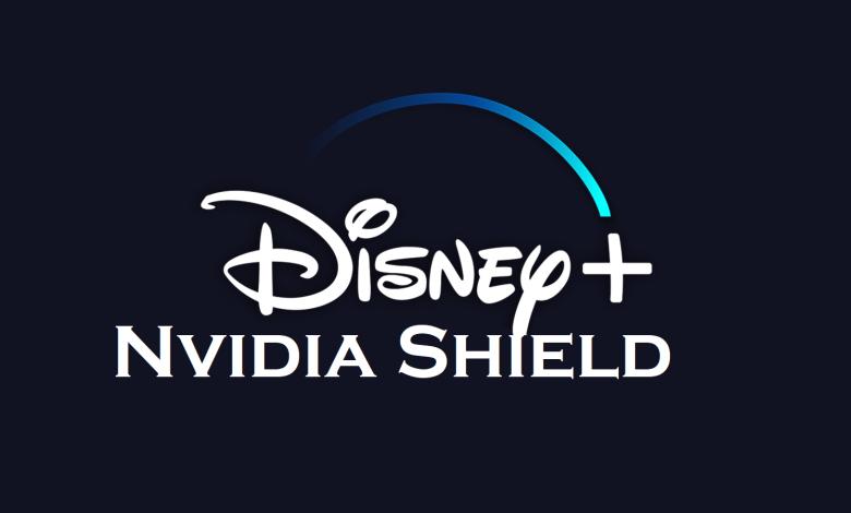 Disney Plus on Nvidia Shield