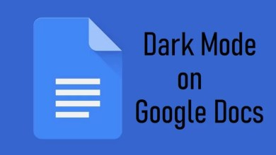 Photo of Google Docs Dark Mode: How to Enable and Use it?