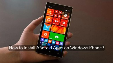 Photo of How to Install Android Apps on Windows Phone
