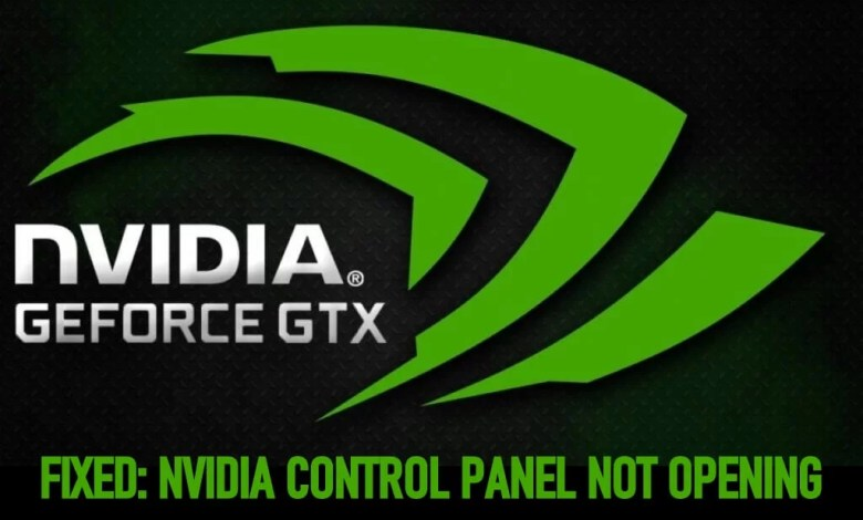 Nvidia Control Panel Not Opening