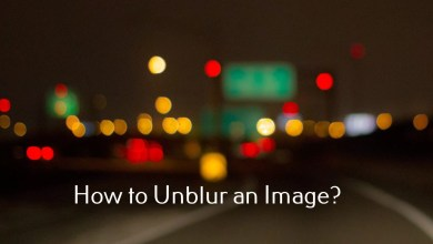 Photo of How to Unblur an Image or a Photo Offline & Online