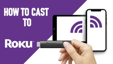 Photo of How to Cast to Roku From Android, iOS & PC
