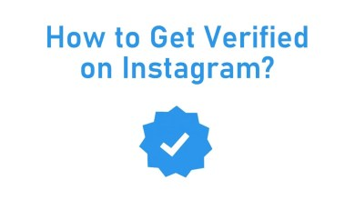 Photo of How to Get Verified on Instagram [Step by Step Guide]