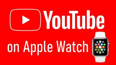 Photo of How to Watch YouTube Videos on Apple Watch