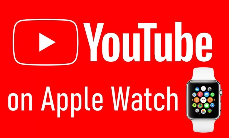 YouTube on Apple Watch