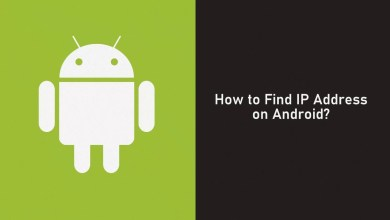 Photo of How to Find IP Address on Android Using 3 Easy Methods