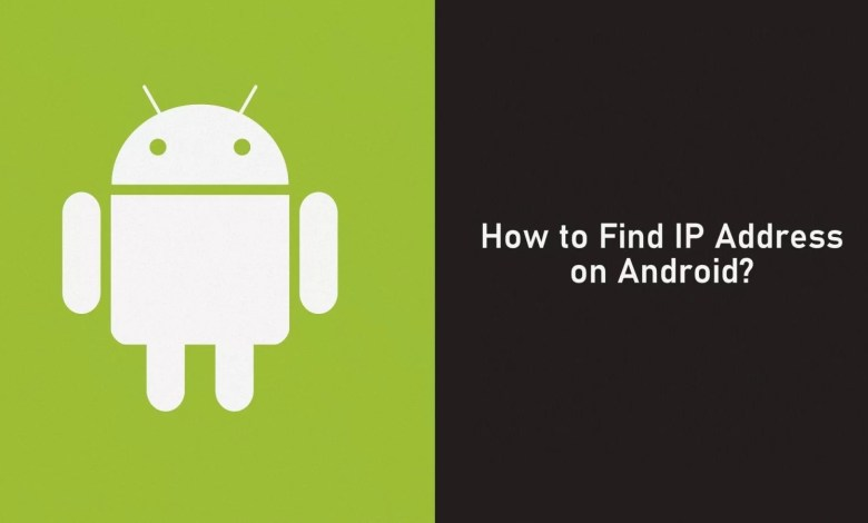 How to Find IP Address on Android