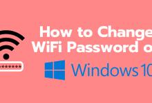 Photo of How to Change WiFi Password on Windows 10