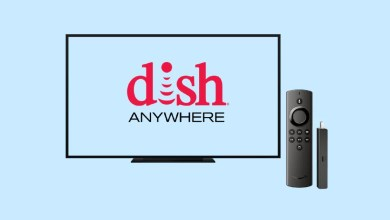 Photo of How to Get and Activate Dish Anywhere on Amazon Firestick