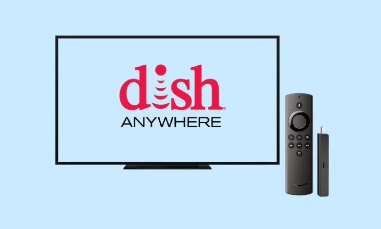 Dish Anywhere on Firestick