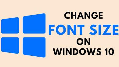 How to Change Font Size on Windows 10