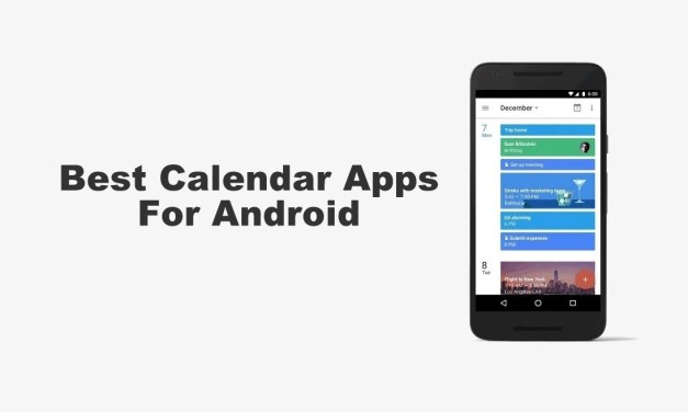 Best Calendar Apps for Android to Set Remainders in 2020