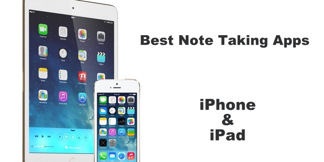 Best Note-Taking Apps for iPhone and iPad