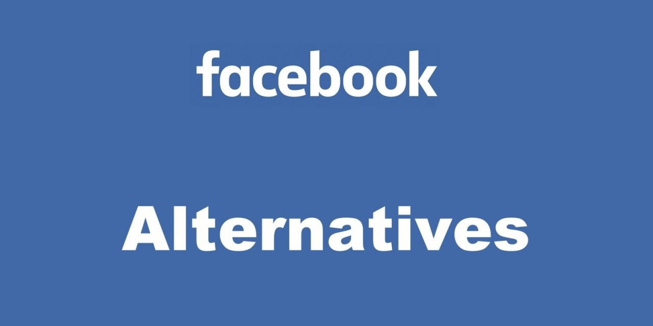 10 Best Facebook Alternatives to Use in 2020