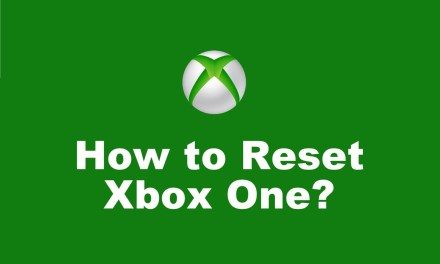 How to Reset Xbox One in 3 Unique Methods