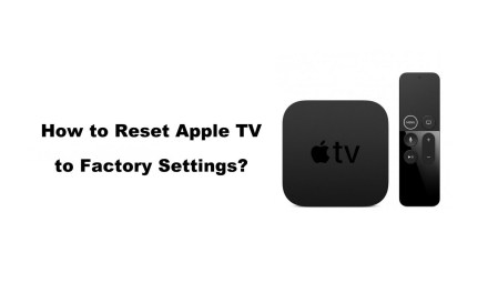 How to Reset Apple TV to Factory Settings [2 Different Ways]