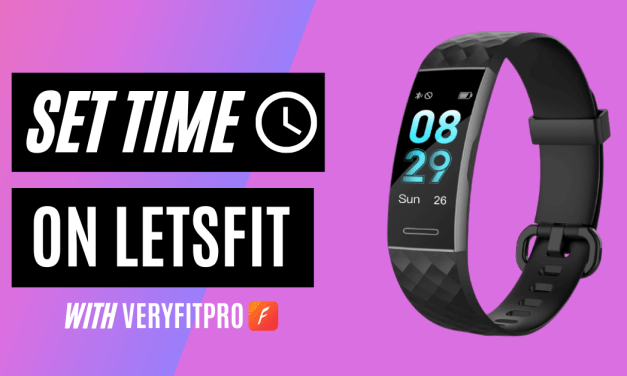 How to Set Time on Letsfit Fitness Tracker