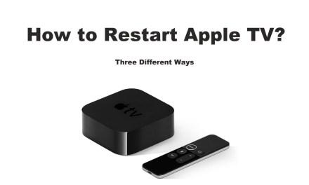How to Restart Apple TV in 3 Different Ways