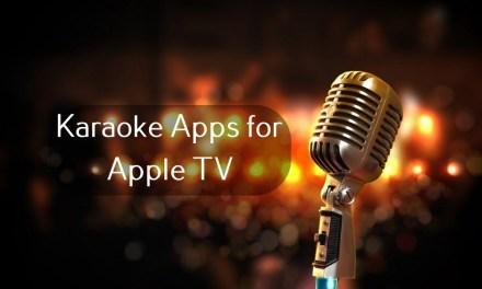 Best Karaoke Apps for Apple TV in 2020