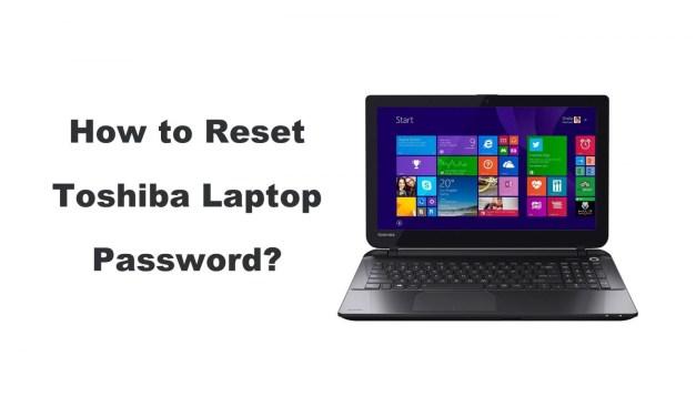 How to Reset Toshiba Laptop Password in 2 Ways