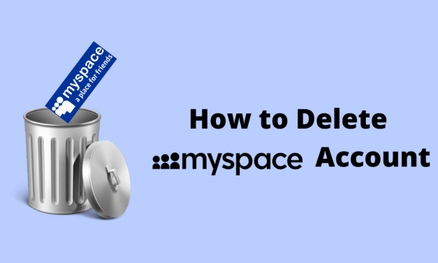 How to Delete Your Myspace Account [Two Different Ways]