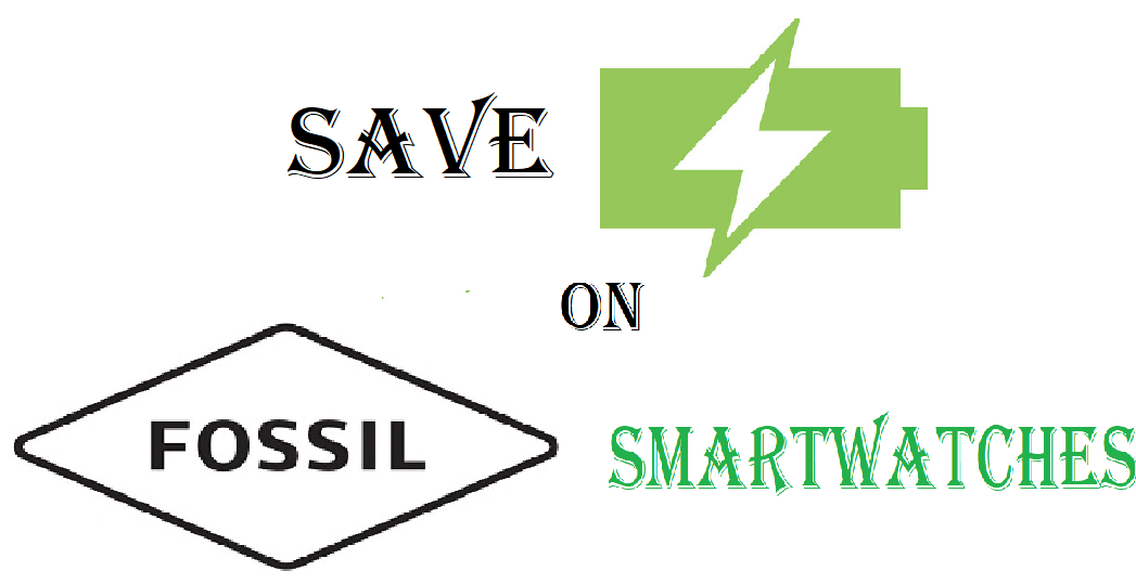 How to Save Battery on Fossil Smartwatch