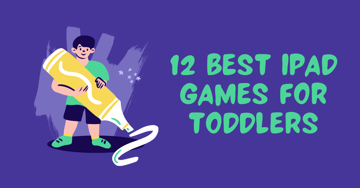 12 Best iPad Apps for Toddlers & Kids | Fun Learning