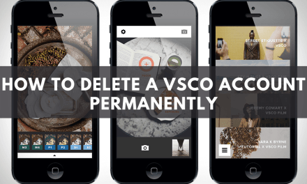 How to Delete a VSCO Account Permanently