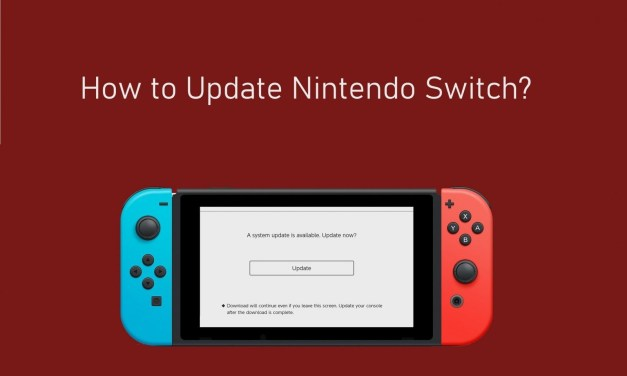 Nintendo Switch Update: 2 Easy Ways to Update Firmware