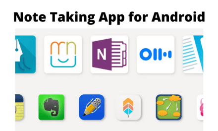 10 Best Note Taking Apps for Android Smartphone Worth Using